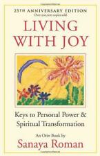Living with Joy: Keys to Personal Power and Spiritual Transformation (Earth Life