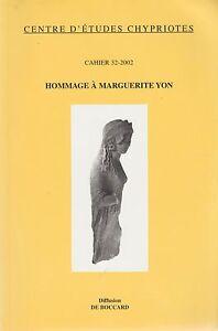 centre d'études chypriotes , cahier 32-2002 / hommage a marguerite yon