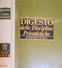 DIGESTO DELLE DISCIPLINE PRIVATISTICHE SEZIONE CIVILE VOL. 7 SETTE UTET 1991