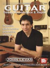 Guitar Setup, Maintenance & Repair Book for Electric & Acoustic by John Levan