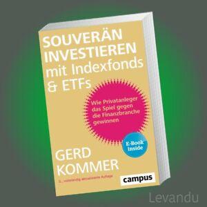 SOUVERÄN INVESTIEREN MIT INDEXFONDS UND ETFs | GERD KOMMER | Aktien - Börse