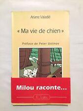 Tintin - Ma vie de Chien / HERGE / 1993 / Ariane VLADIE / JCLATTES