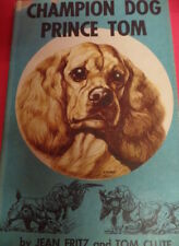 Vintage Cocker Spaniel Book, Champion Dog Prince Tom, 1959 Show Obedi