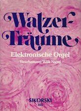 Walzer - Träume, für Elektronische Orgel, Bearbeitung von Willi Nagel