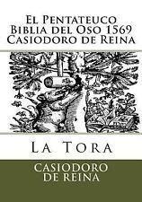 Pentateuco Biblia Del Oso 1569 Casiodoro de Reina: By De Reina, Casiodoro