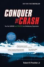 Conquer the Crash: You Can Survive and Prosper in a Deflationary-ExLibrary