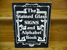 The Stained Glass Signs and Alphabet Book Two (2) By Barbara Warden McKee NICE