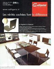 PUBLICITE ADVERTISING 126  2006   Calligaris   salle à manger meubles design