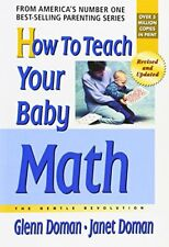 How to Teach Your Baby Math: The Gentle Revolution-Glenn Doman, Janet Doman
