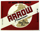 Globe Brewing Co ARROW PREMIUM  beer label MD 32oz