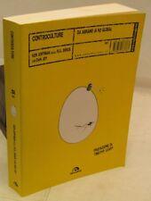 STORIA FILOSOFIA TAOISMO - K. Goffman e D. Joy: CONTROCULTURE - Arcana 1a 2004