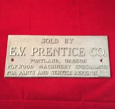 E.V. Prentice Co. Aluminum Sign Plywood Machinery Embossed.  Portland Oregon