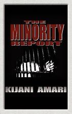 The Minority Report-Prelude to the State of the World by Kijani Amari (2006,...