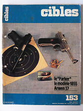 """CIBLES n°153 du 12/1982; Le """"Parker"""" modèle 1855/ Arwen 37/ Ermatronic"""