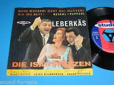 """Die Isarspatzen / Leberkäs - Ohne Wuckerl ... (Studio St 101) - 7"""" mit Autogramm"""