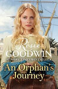 An Orphan's Journey: The new heartwarming saga from the Sun... by Goodwin, Rosie