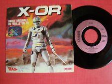 "X-OR, B.O. feuilleton TV A2 Jean-Pierre Savelli, Roland Bocquet 7"" CARRERE 13266"