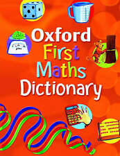 NEW OXFORD  FIRST MATHS DICTIONARY (new cover 9780199116430)