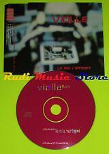 CD Singolo VIOLLE le mie vertigini Italia 2000 GLOBE RECORDS  mc dvd (S6)