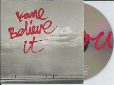 KANE - Believe it CD SINGLE 3TR CARDSLEEVE 2005 HOLLANd RARE!