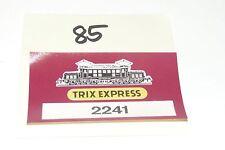Trix Express Etiketten --- 2241 E 94 007 --- Original Trix Express (85)