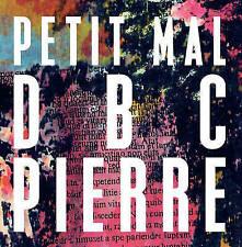 Petit Mal By D. B. C. Pierre HB 2013