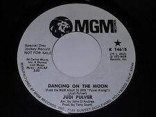 Judi Pulver: Dancing On The Moon / Be Long (She Don't Know) 45