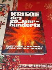 Kriege des 20.Jahrhunderts , 1.WK , 2.WK,Korea,Vietnam , Nahost