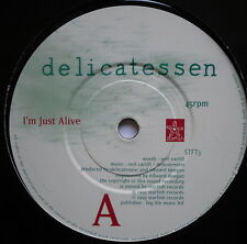 "DELICATESSEN - O'm Just Alive - Excellent Condition 7"" Single Strafish STFT 3"