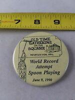 Vintage MOUNTAIN VIEW Arkansas 1990 SPOON PLAYING Record Button Pin Pinback QQ24