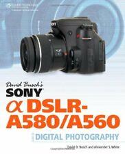 David Busch's Sony Alpha DSLR-A580/A560 Guide t, Busch, White,.