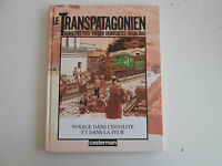 LE TRANSPATAGONIEN EO1989 TBE/TTBE BENOIT PEETERS