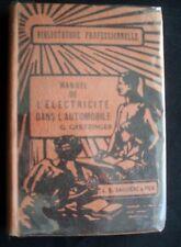 G Gretzinger - MANUEL DE L'ELCTRICITE DANS L'AUTOMOBILE - 1932 .