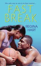Fast Break by Regina Hart (2011, Paperback)