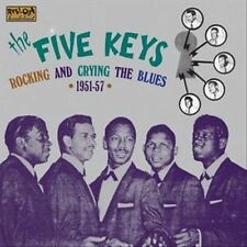THE FIVE KEYS - ROCKING AND CRYING THE BLUES 1951-1957 * NEW CD