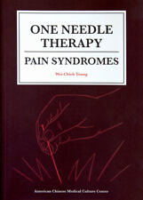 One Needle Therapy: Pain Syndromes by Wei-Chieh Young 194374405X