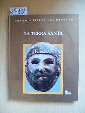 GRANDI CIVILTA' DEL PASSATO - LA TERRA SANTA - HOBBY & WORK - 1994