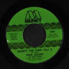 DON JULIAN & LARKS: Shorty The Pimp / Part 2 45 (tough to find clean, tiny lbl