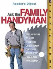 Ask the Family Handyman : Fast Answers to More Than 1000 Often-Asked...