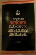 Longman Dictionary of BUSINESS ENGLISH Ed. 1985 - J.H. ADAM