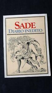 Sade: Diario inedito. Rizzoli, 1973