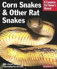 Corn and Other Rat Snakes, How to Acquire, Care for; Pet Owners Manual  (PB),...
