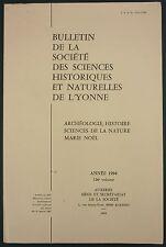 BULLETIN SOCIETE SCIENCES YONNE - ARCHEOLOGIE, NATURE, MARIE NOEL…1994 N°126