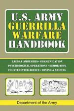 U.S. ARMY GUERRILLA WARFARE HANDBOOK - DEPARTMENT OF THE ARMY - NEW PAPERBACK BO