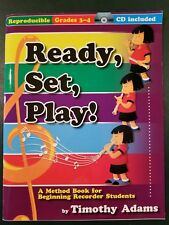 Ready, Set, Play - A Method book for beginning recorder students - with Cd