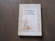 Bertrand d'ASTORG: le mythe de la dame à la licorne