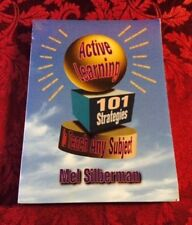 Active Learning 101 Strategies To Teach Any Subject Mel Silberman 9780205178667