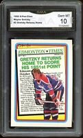 1990 O-Pee-Chee OPC #2 Returns Home Wayne Gretzky Graded GMA 10 GEM ~ PSA 10 ?