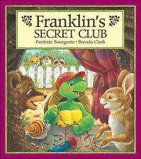 Franklin's Secret Club Bourgeois, Paulette Paperback