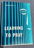 Rare Catholic Spirituality - Learning to Pray by Bernard Bro, HBDJ 1966